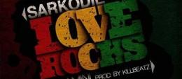 Sarkodie-–-Love-Rocks-ft-Samini-Prod-by-KillBeatz