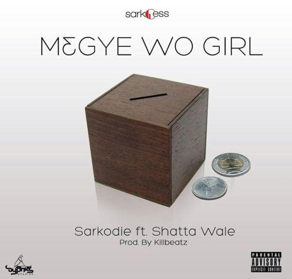 Sarkodie-M3gye-Wo-Girl-feat.-Shatta-Wale