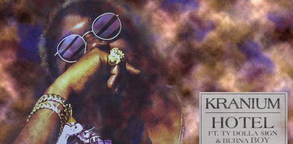 Kranium – Hotel (feat. Ty Dolla $ign & Burna Boy) [Official Audio]